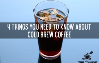 4 Things You Need to Know About Cold Brew Coffee