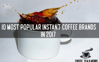 10 Most Popular Instant Coffee Brands in 2017