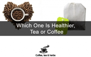 Which One Is Healthier, Tea or Coffee