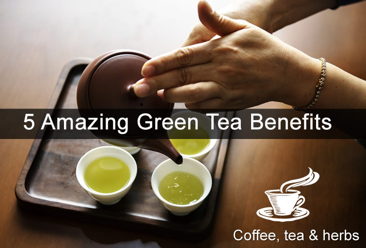 5 Green Tea Benefits