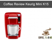 Coffee Review Keurig Mini K15