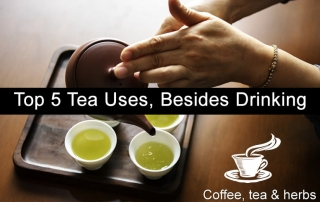 Top 5 Tea Uses, Besides Drinking