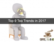 Top 9 Tea Trends in 2017