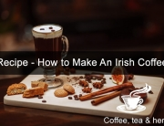 Recipe - How to Make An Irish Coffee